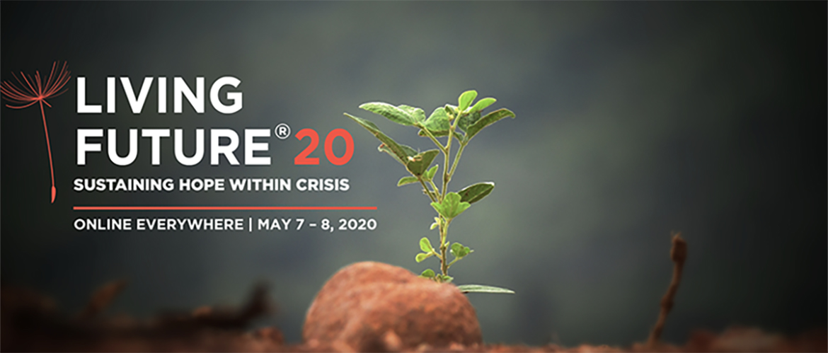Living Future 2020 – An Entirely Online Conference